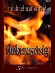 Michael Mansfield - Tűzkeresztség [eKönyv: epub,  mobi]