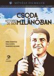 Vittorio De Sica - CSODA MILÁNÓBAN