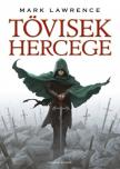 Mark Lawrence - Tövisek hercege