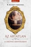 R. Kelényi Angelika - Az ártatlan 1 - A grófnő árnyékában [eKönyv: epub, mobi]<!--span style='font-size:10px;'>(G)</span-->