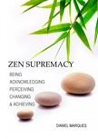 Marques Daniel - Zen Supremacy [eKönyv: epub, mobi]
