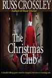 Crossley Russ - The Christmas Club [eKönyv: epub, mobi]