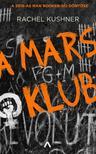 Rachel Kushner - A Mars Klub<!--span style='font-size:10px;'>(G)</span-->