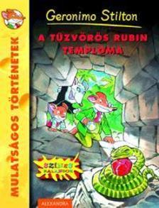 Geronimo Stilton - A Tűzvörös Rubin Temploma
