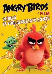 Ismeretlen - Angry Birds, A film - Színező és foglalkoztató könyv