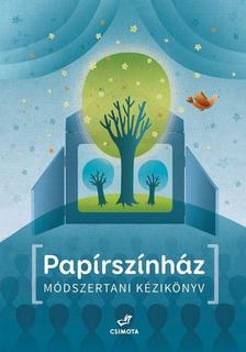 - Papírszínház - Módszertani kézikönyv