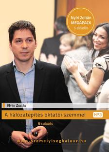 Nyíri Zoltán - A hálózatépítés oktatói szemmel