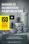 Kosutic Dejan - Managing ISO Documentation - A Plain English Guide [eKönyv: epub,  mobi]