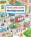Susanne Gernhäuser - Keress,  találj,  mesélj! Mentőjárművek