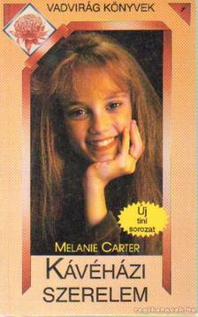 Carter, Melanie - Kávéházi szerelem [antikvár]