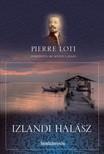 PIERRE LOTI - Izlandi halász [eKönyv: epub, mobi]