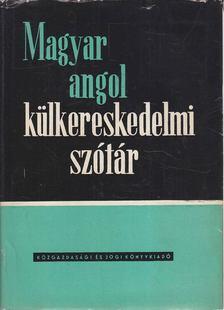 Dr. Báti László - Magyar-angol külkereskedelmi szótár [antikvár]