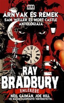 Mort Castle Sam Weller - - Árnyak és rémek - Ray Bradbury emlékére [eKönyv: epub, mobi]