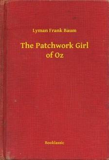 Baum Lyman Frank - The Patchwork Girl of Oz [eKönyv: epub, mobi]