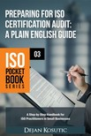 Kosutic Dejan - Preparing for ISO Certification Audit - A Plain English Guide [eKönyv: epub,  mobi]