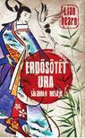 Lian HEARN - ERDŐSÖTÉT URA /SIKANOKO MESÉJE 3.