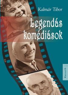 Kalmár Tibor - Legendás komédiások