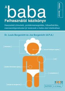 BORGENICHT, LOUIS DR.-BORGENICHT, JOE - A baba - Felhasználói kézikönyv