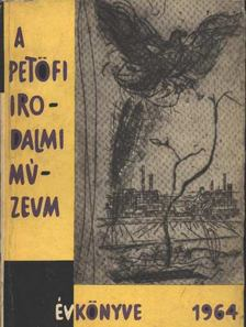 A Petőfi irodalmi múzeum évkönyve 1964 [antikvár]