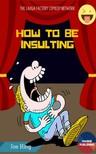 king jeo - How to be Insulting [eKönyv: epub,  mobi]