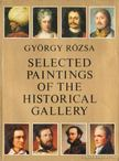 Rózsa György - Selected Paintings of the Historical Gallery [antikvár]