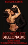 Leigh Simone - The Master's Courtesan - Bought by the Billionaire [eKönyv: epub,  mobi]