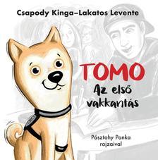 Csapody Kinga-Lakatos Levente-Pásztohy PankaCsapody Kinga - Lakatos Levente - Pásztohy Panka - Tomo - Az első vakkantás