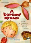 Margery Williams - A bársony nyuszi avagy A játékok életre kelnek<!--span style='font-size:10px;'>(G)</span-->
