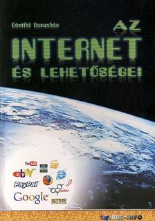 BÁRTFAI BARNABÁS - Az internet és lehetőségei