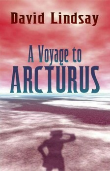 LINDSAY DAVID - A Voyage to Arcturus [eKönyv: epub, mobi]