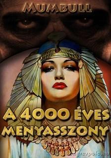 Mumbull - A 4000 éves menyasszony [eKönyv: epub, mobi]