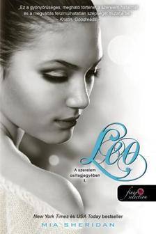 Mia Sheridan - Leo (A szerelem csillagjegyében 1.) - PUHA BORÍTÓS