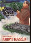 Clevely, Hugh - Mahony bosszúja [antikvár]