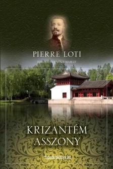PIERRE LOTI - Krizantém asszony [eKönyv: epub, mobi]