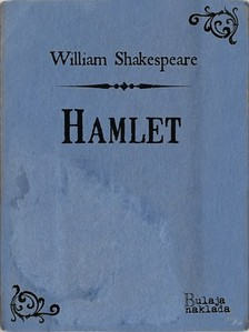 William Shakespeare Milan Bogdanoviæ, - Hamlet [eKönyv: epub, mobi]