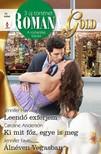 Jennifer Hayward, Caroline Anderson, Jennifer Faye - Romana Gold 15. kötet - Leendő exférjem, Ki mit főz, egye is meg, Álnéven Vegasban [eKönyv: epub, mobi]<!--span style='font-size:10px;'>(G)</span-->
