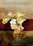 Fjodor Mihajlovics Dosztojevszkij - A kamasz I. kötet [eKönyv: epub, mobi]