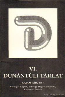 VI. Dunántúli tárlat [antikvár]