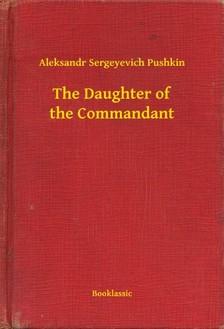 Pushkin Aleksandr Sergeyevich - The Daughter of the Commandant [eKönyv: epub, mobi]