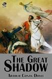 Arthur Conan Doyle - The Great Shadow [eKönyv: epub, mobi]