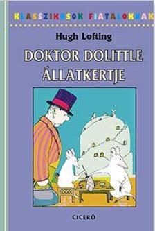 Hugh Lofting - Doktor Dolittle állatkertje