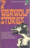 7 Werwolf Stories [antikvár]