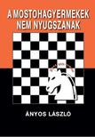 Ányos László - A  MOSTOHAGYERMEKEK NEM NYUGSZANAK<!--span style='font-size:10px;'>(G)</span-->