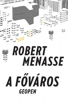 Robert Menasse - A főváros