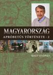 Nagy György - Magyarország apróbetűs története 2. [eKönyv: epub, mobi]<!--span style='font-size:10px;'>(G)</span-->
