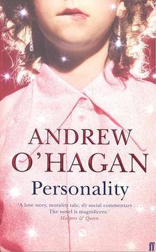O´HAGAN, ANDREW - Personality [antikvár]