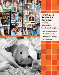 Ha¹ek Lilie - First Czech Reader for Beginners Volume 2 [eKönyv: epub, mobi]