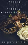 Dennie Chiquita - Antonio and  Sabrina Struck In Love [eKönyv: epub,  mobi]