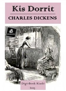 Charles Dickens - Kis Dorrit [eKönyv: epub, mobi]