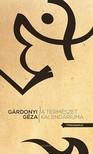 GÁRDONYI GÉZA - A természet kalendáriuma [eKönyv: epub, mobi]